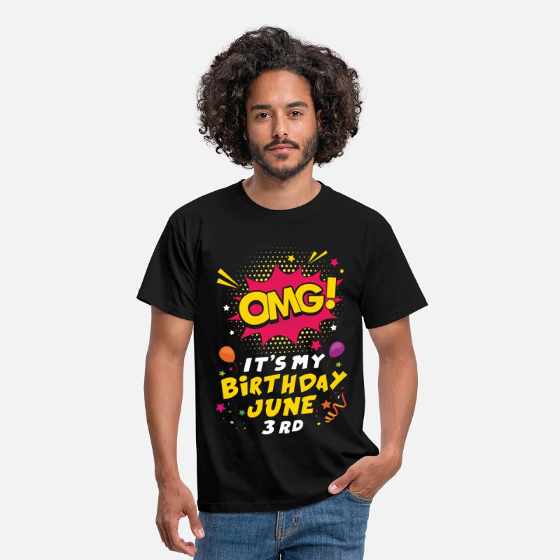 Birthday T-Shirts - Omg! It's My Birthday June 3rd - Men's T-Shirt black