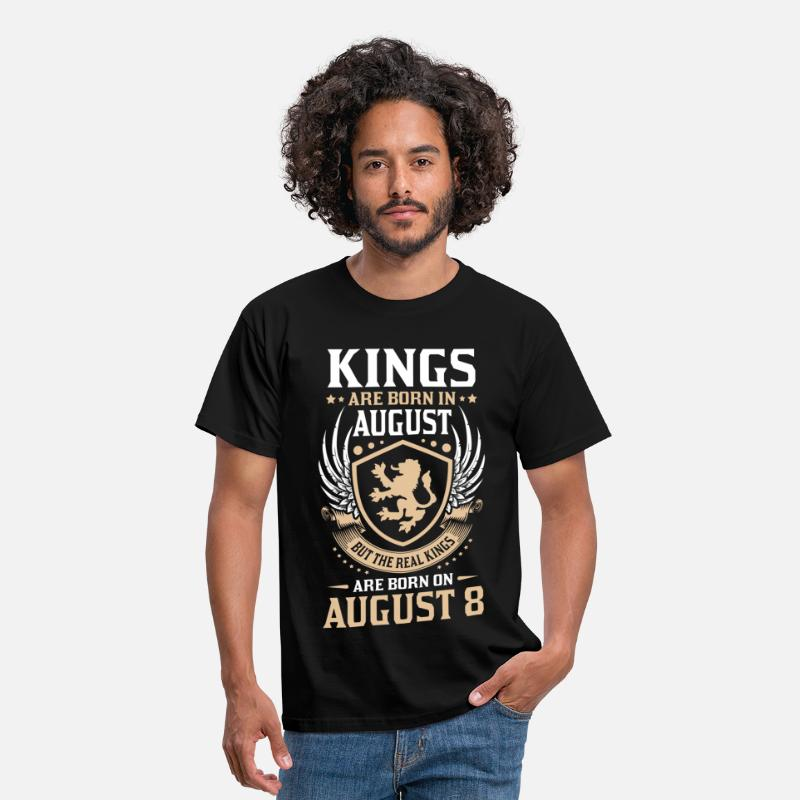 August Birthday T Shirt T-Shirts - Real Kings Are Born On August 8 - Men's T-Shirt black