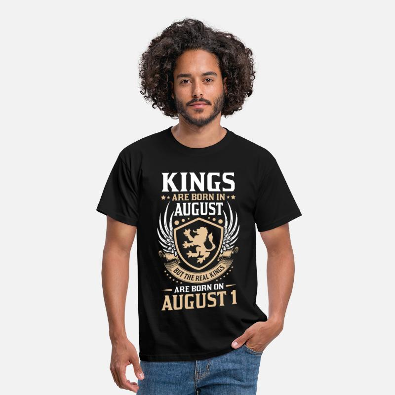 August T-Shirts - Real Kings Are Born On August 1 - Men's T-Shirt black