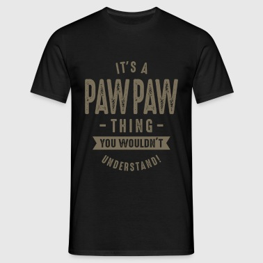 It's a Paw Paw Thing - Men's T-Shirt
