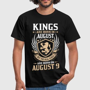 Real Kings Are Born On August 9 - Men's T-Shirt