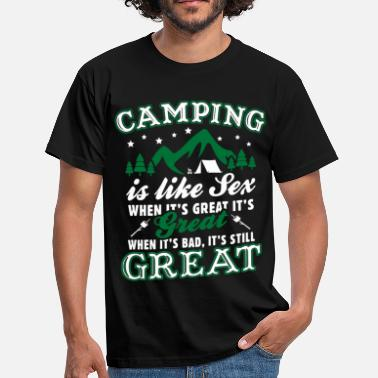 Camping Camping Is Like Sex - Men's T-Shirt