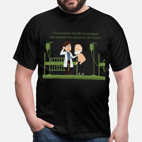 Shirt HommeSpreadshirt L'autopsie Médecin T Et R4jq35ALc
