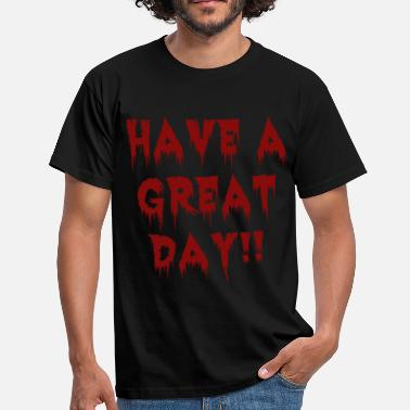 Great Day great-day-blackblood.png - Men's T-Shirt