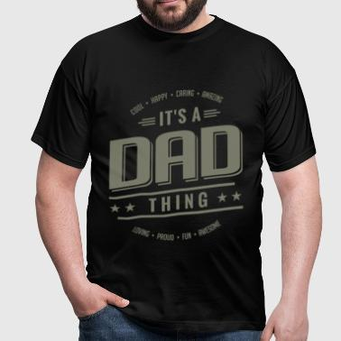 Gift for Father - Dad - Men's T-Shirt
