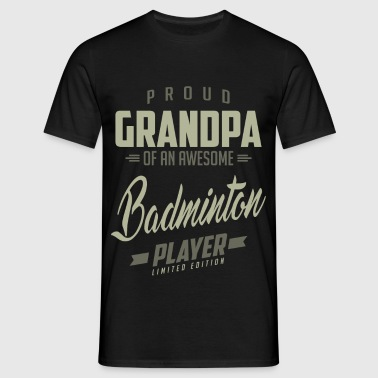 Proud Grandpa Badminton Player. - Men's T-Shirt