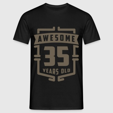 Awesome 35 Years Old - Men's T-Shirt