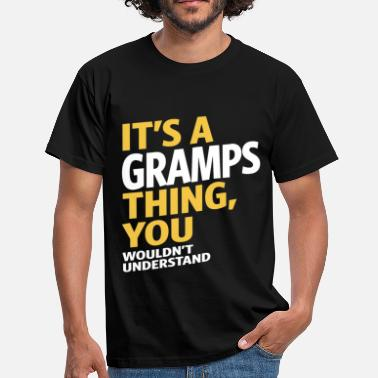 Gramps It's a Gramps Thing - Men's T-Shirt