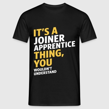 Joiner Apprentice - Men's T-Shirt