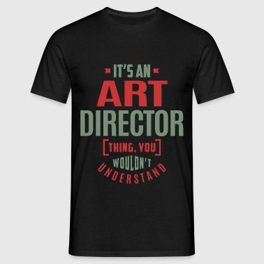 Art Director - Men's T-Shirt