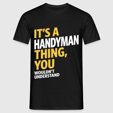 Handyman - Men's T-Shirt