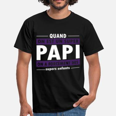 Super Papi Super papi t-shirt humour papi - T-shirt Homme