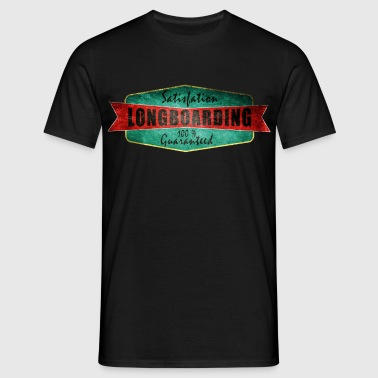 Longboarding satisfaction guaranteed  - T-shirt Homme