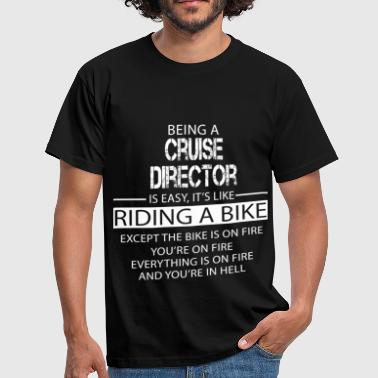 Cruise Cruise Director - Men's T-Shirt
