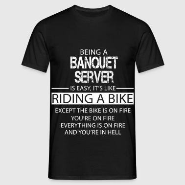 Banquet Server - Men's T-Shirt