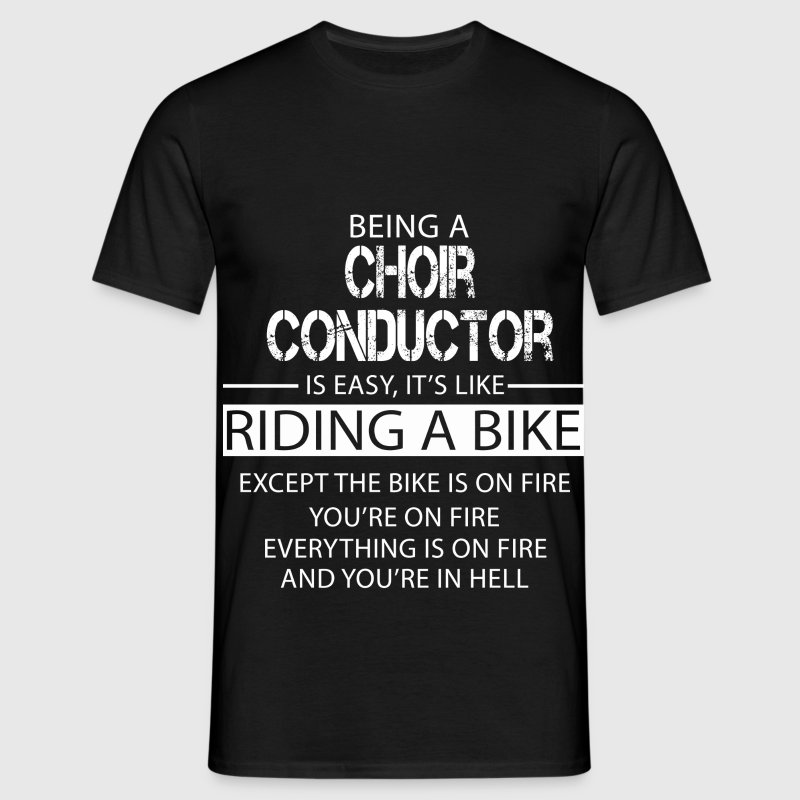 Choir Conductor - Men's T-Shirt