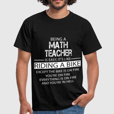 Math Teacher - Men's T-Shirt