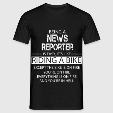 News Reporter - Men's T-Shirt