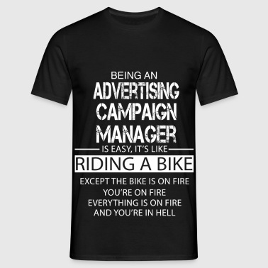 Advertising Campaign Manager - Men's T-Shirt