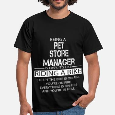 Store Manager Pet Store Manager - Men's T-Shirt
