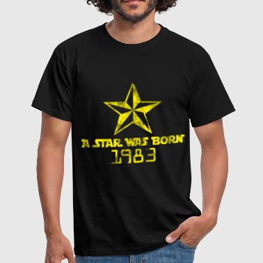 A Star Was Born a star was born - Men's T-Shirt