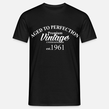 Aged Perfection aged to perfection - Men's T-Shirt