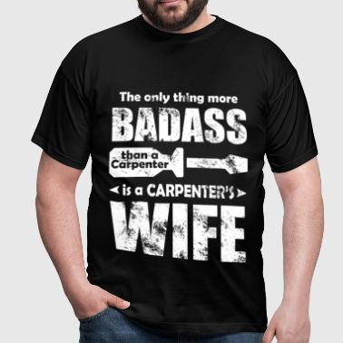 carpenters wife - Men's T-Shirt