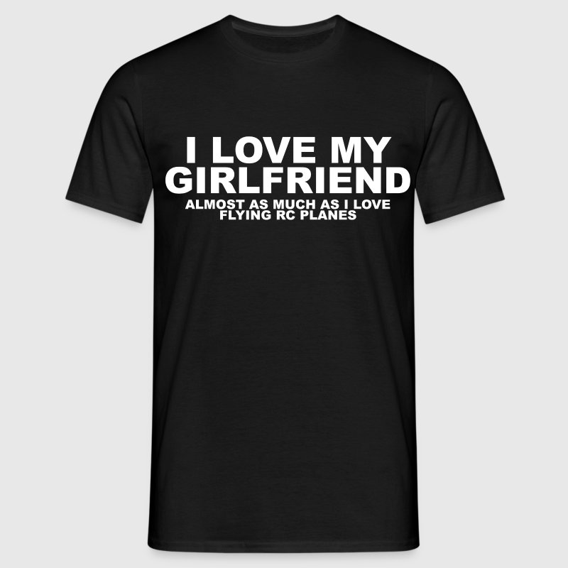 girlfriend rc plane - Men's T-Shirt