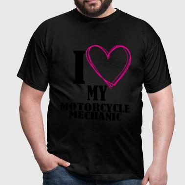 I love my motorcycle mechanic - Men's T-Shirt