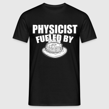 physicist fueled by - Men's T-Shirt