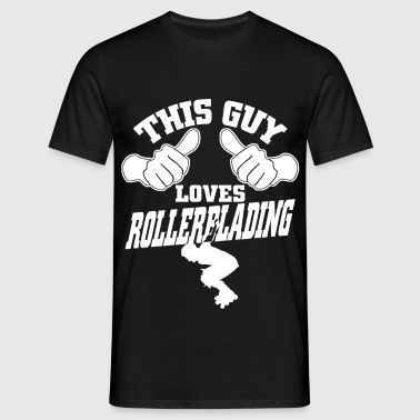 this guy loves rollerblading - Men's T-Shirt