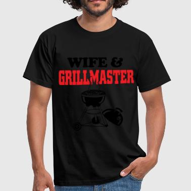 wife and grillmaster - Men's T-Shirt
