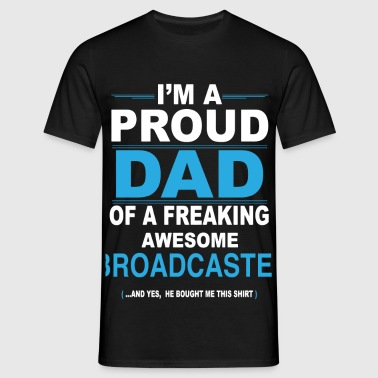 dad BROADCASTER son - Men's T-Shirt