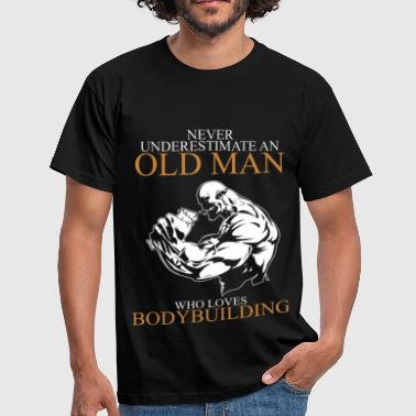 Never Underestimate An Old Man Bodybuilding.png - Men's T-Shirt