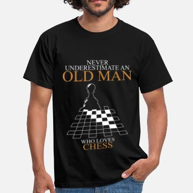 Chess Never Underestimate An Old Man Chess.png - Men's T-Shirt