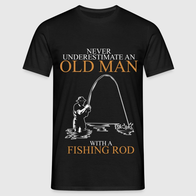 Never underestimate an old man fishing rod.png - Men's T-Shirt