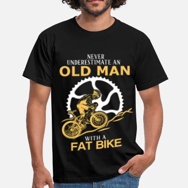 Fat Man Never Underestimate An Old Man With A Fat Bike.png - Men's T-Shirt