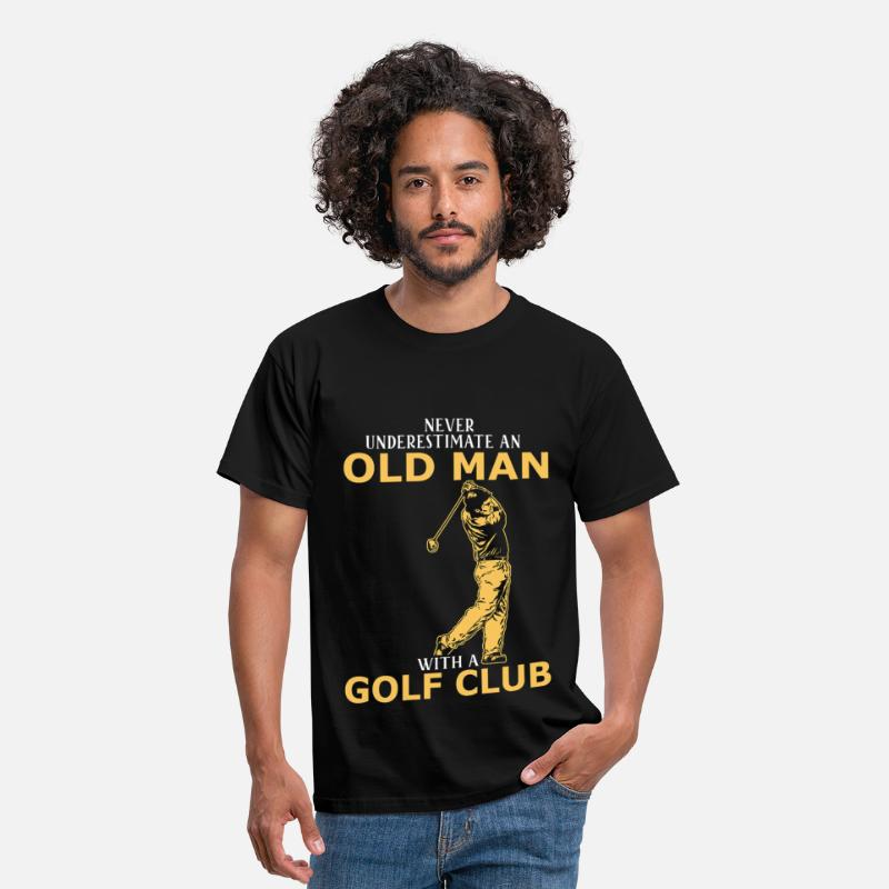 Retirement T-Shirts - Never Underestimate An Old Man With A Golf Club - Men's T-Shirt black