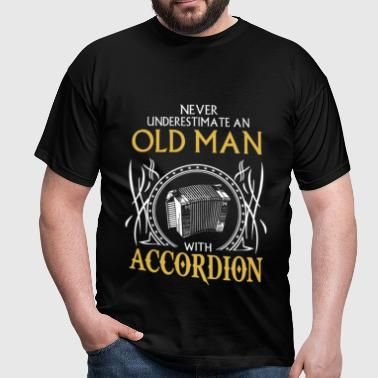 Never underestimate an old man with accordion.png - Men's T-Shirt