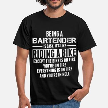 Barmaid Being a Bartender Is Like Riding Bike - Men's T-Shirt