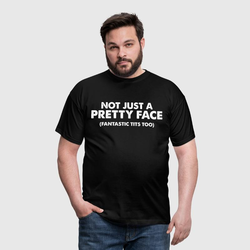 Not just a pretty face Fantastic tits too - Men's T-Shirt
