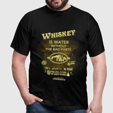 Shirt Whiskey is water without the bad parts - Männer T-Shirt