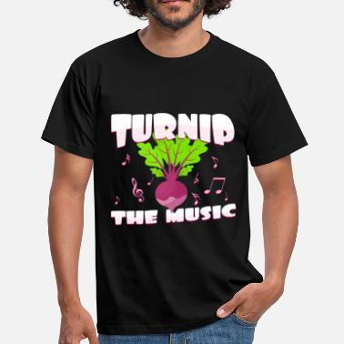 Musical Pun Turn the music on | Rutabaga Pun Funny - Men's T-Shirt