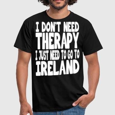 Ulster i dont need therapy i just need to go to ireland - Männer T-Shirt