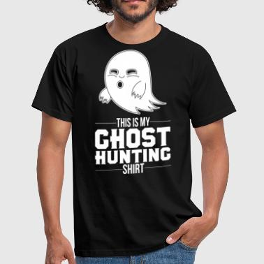 Supernatural Sayings Ghosts Shirt Costume Funny Ghostbusters Gift - Men's T-Shirt