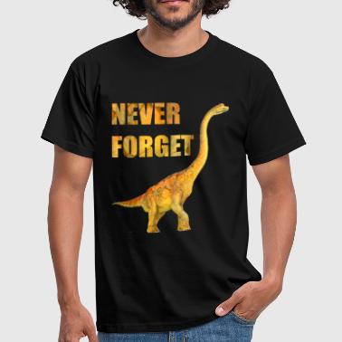Dino - Dinosuarus - Never forget - Mannen T-shirt