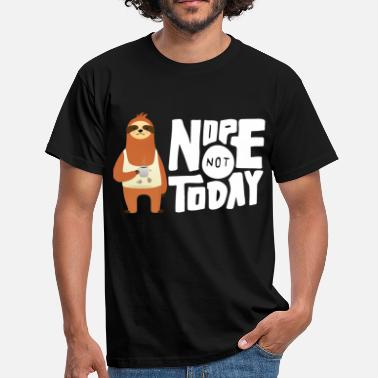 Nope Not Today - Sloth Coffee - Mannen T-shirt