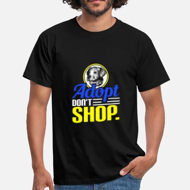 Shop Hunde ADOPT DON'T SHOP DOG HUND - Männer T-Shirt