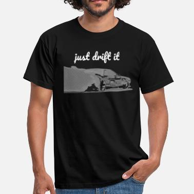 Drift Car just drift it print bright - Men's T-Shirt