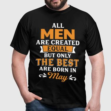 Best Men Are Born In May - Men's T-Shirt